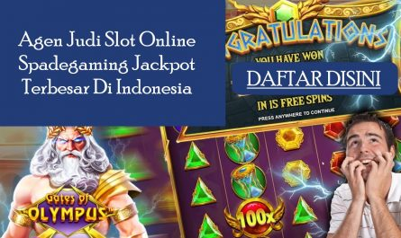 Agen Judi Slot Online Spadegaming Jackpot Terbesar Di Indonesia
