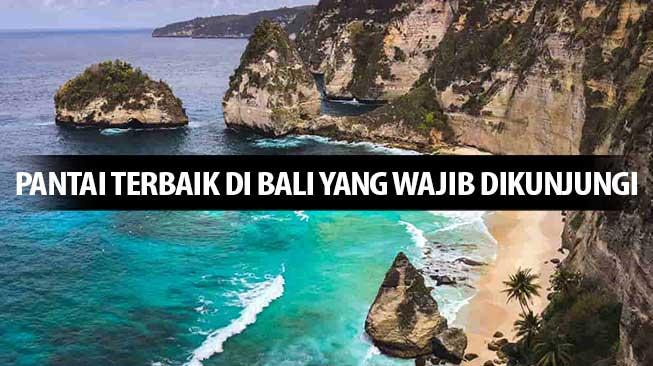 5 Pantai Terbaik Di Bali Yang Wajib Dikunjungi